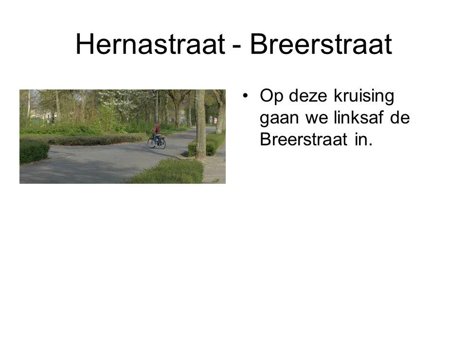 Hernastraat - Breerstraat