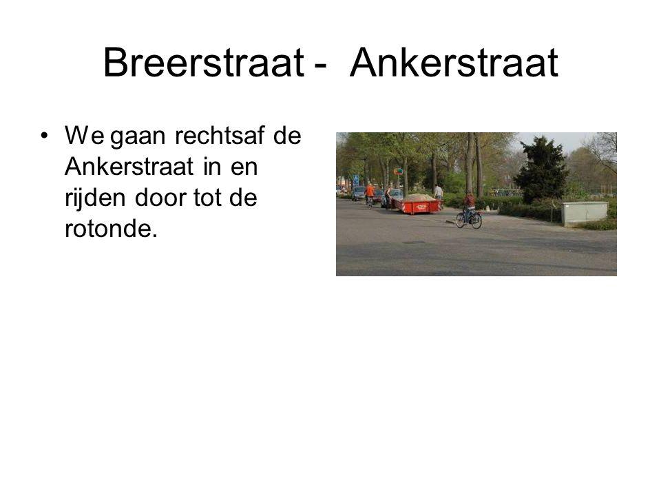 Breerstraat - Ankerstraat