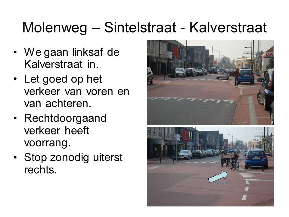 Molenweg – Sintelstraat - Kalverstraat