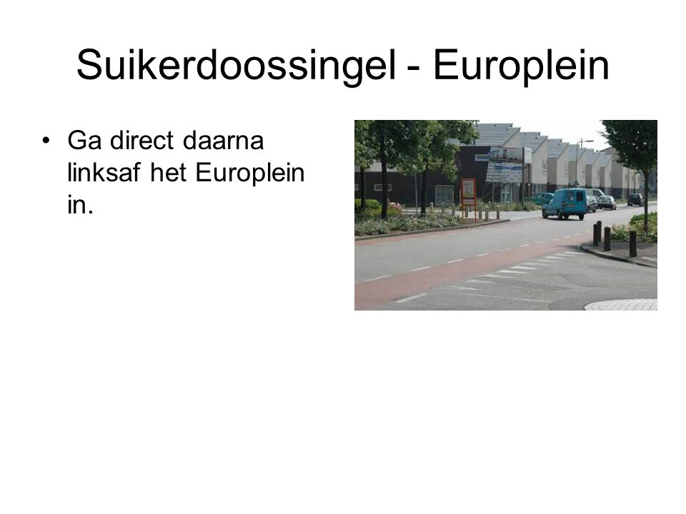 Suikerdoossingel - Europlein