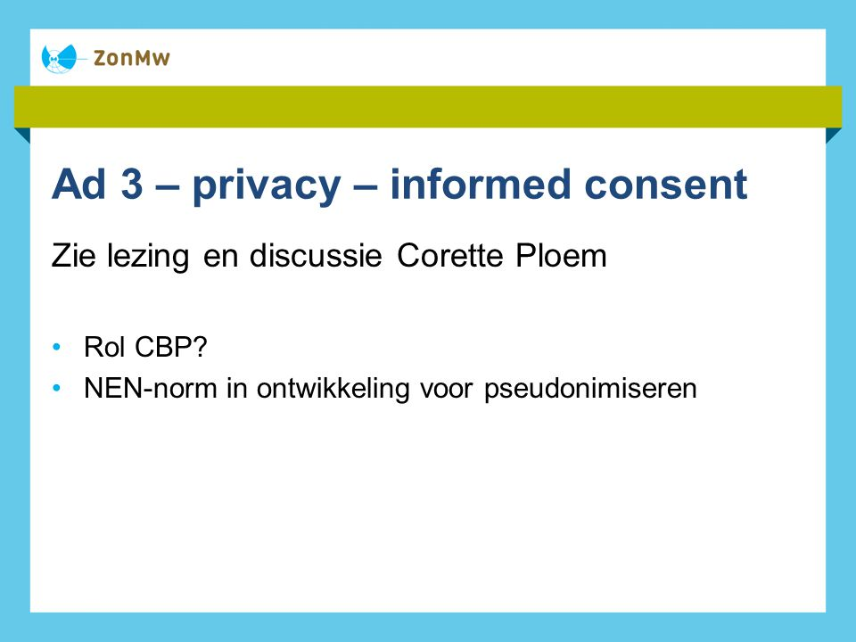 Ad 3 – privacy – informed consent
