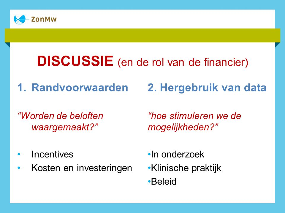 DISCUSSIE (en de rol van de financier)
