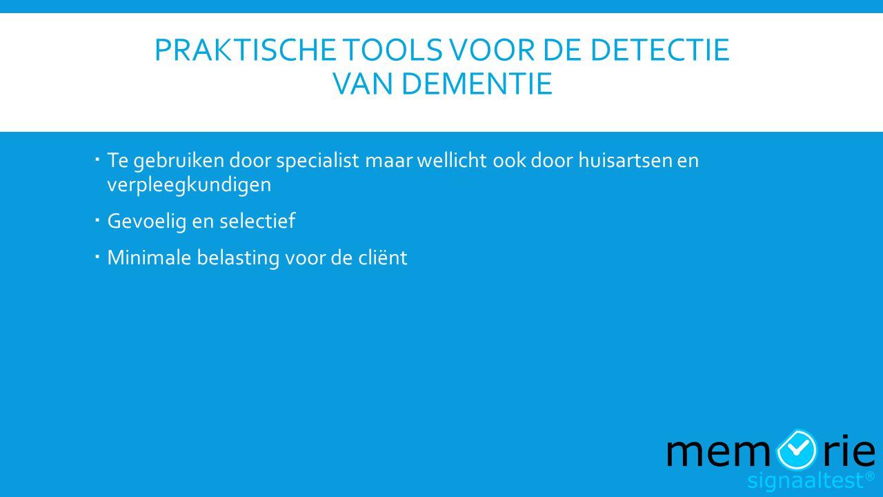 Praktische tools voor de detectie van dementie
