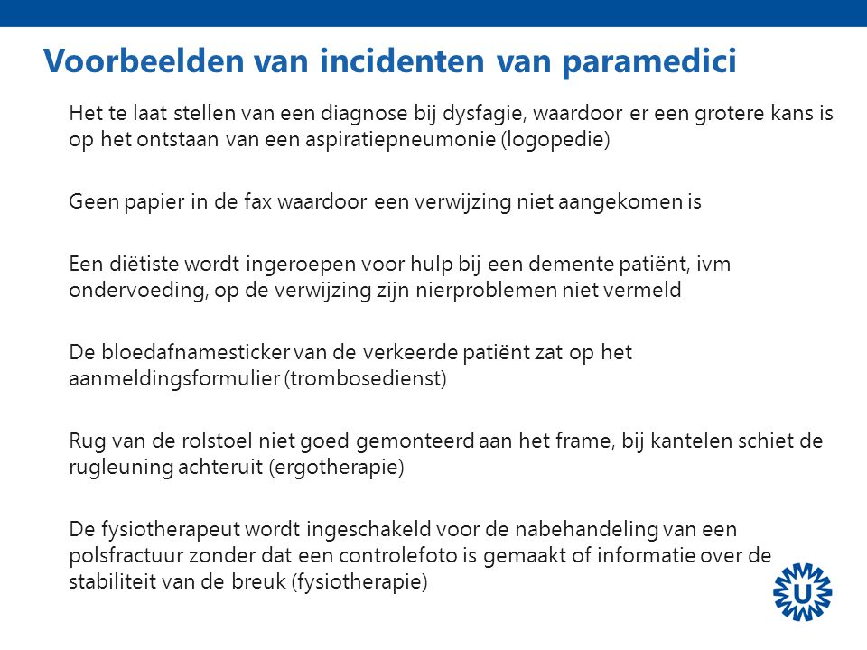 Voorbeelden van incidenten van paramedici