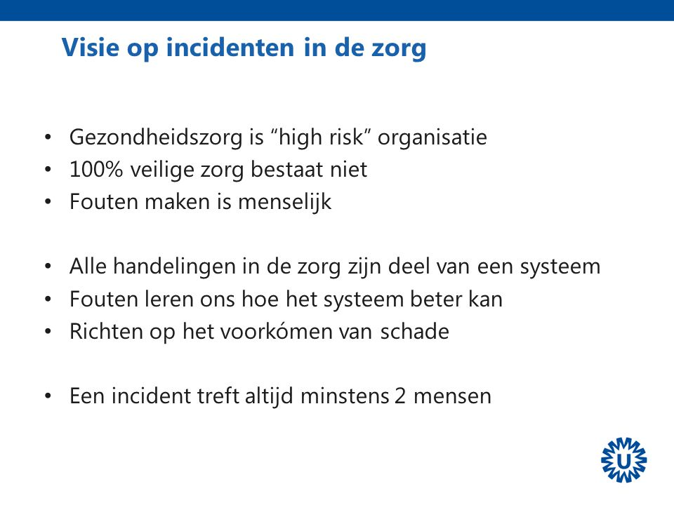 Visie op incidenten in de zorg