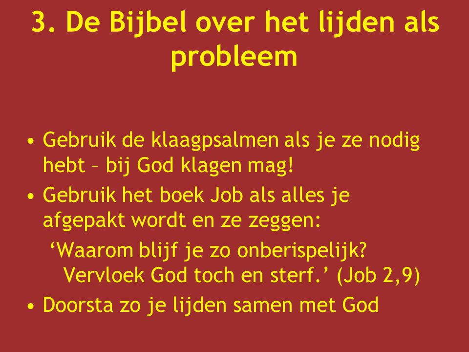 3. De Bijbel over het lijden als probleem