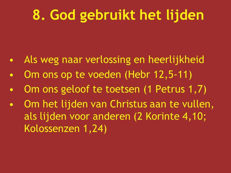 8. God gebruikt het lijden