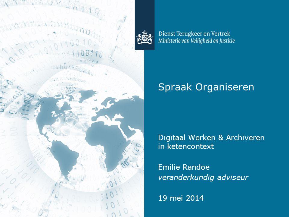 Spraak Organiseren Digitaal Werken & Archiveren in ketencontext