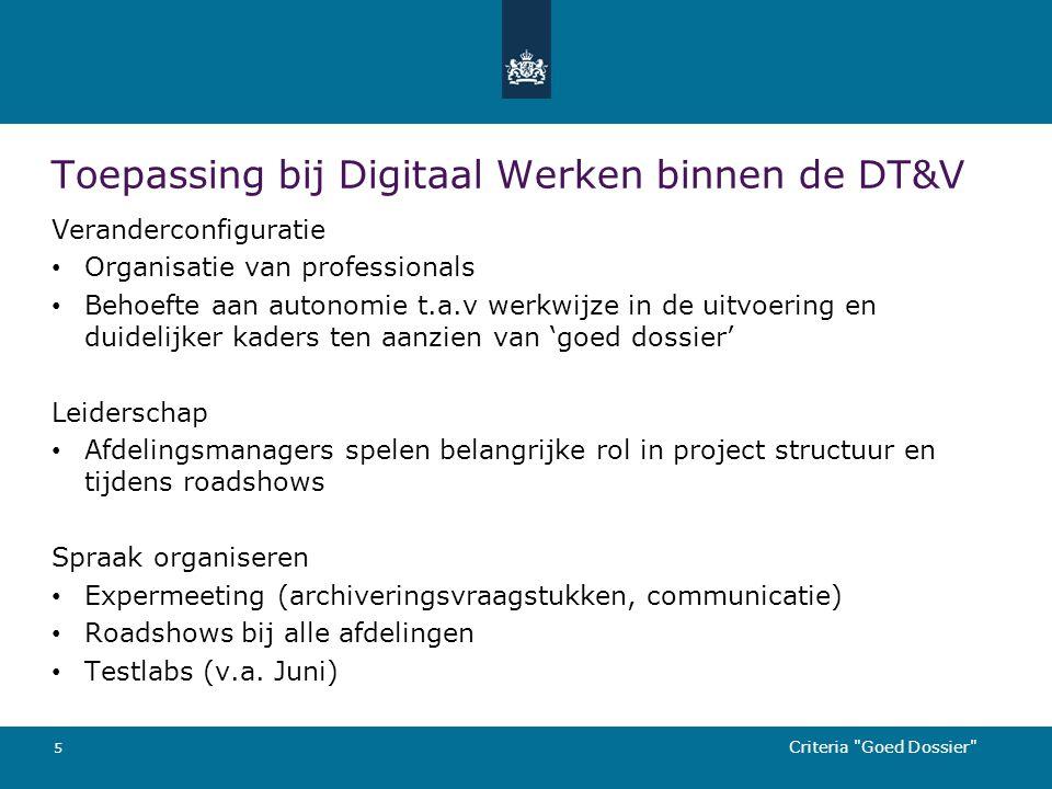 Toepassing bij Digitaal Werken binnen de DT&V