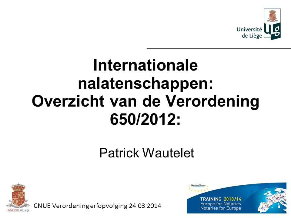 Internationale nalatenschappen: Overzicht van de Verordening 650/2012: