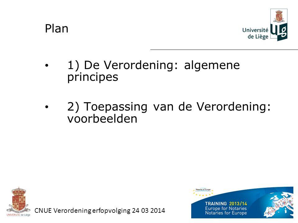 1) De Verordening: algemene principes