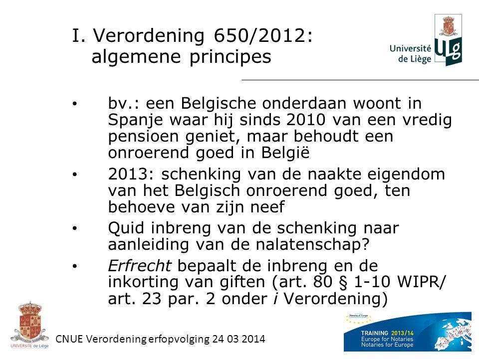 I. Verordening 650/2012: algemene principes