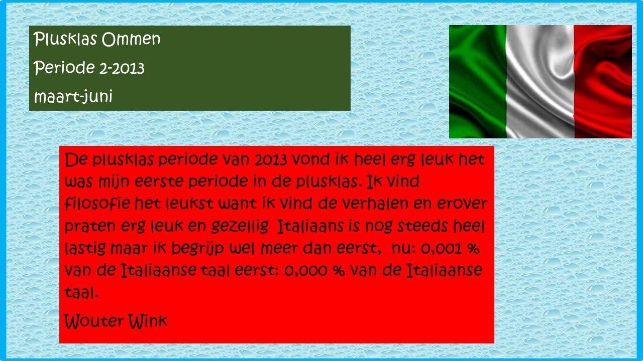Plusklas Ommen Periode 2-2013. maart-juni.