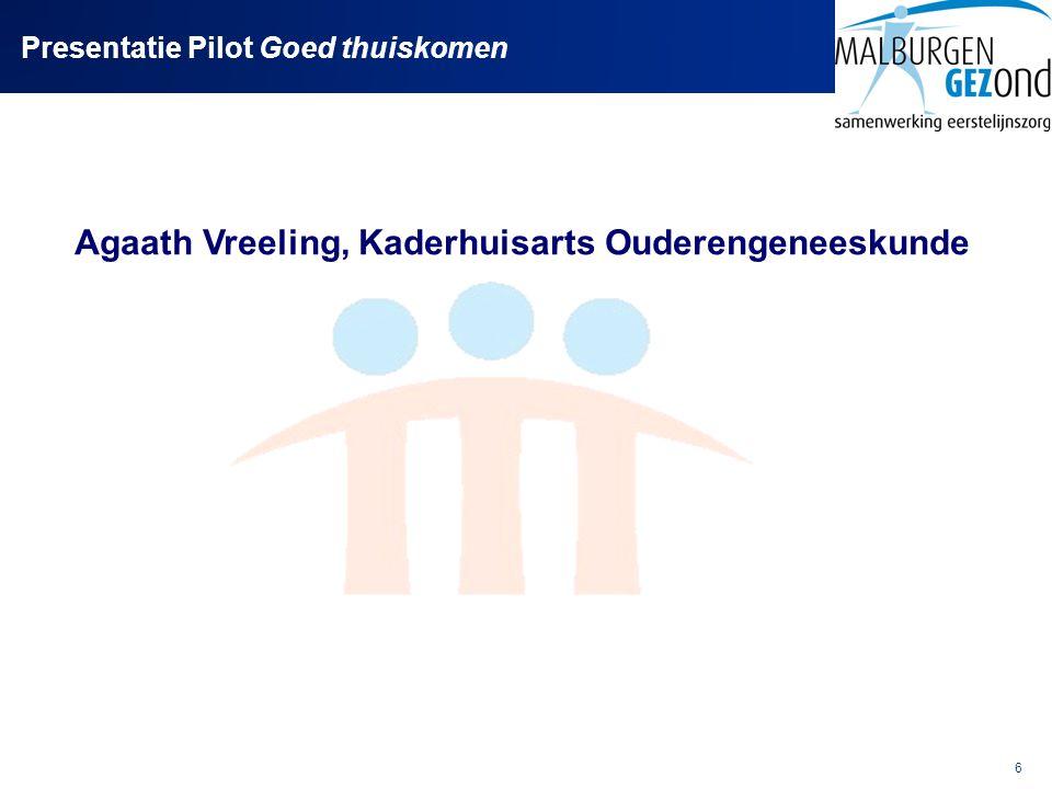 Presentatie Pilot Goed thuiskomen