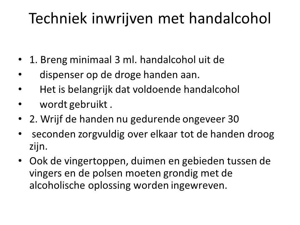 Techniek inwrijven met handalcohol