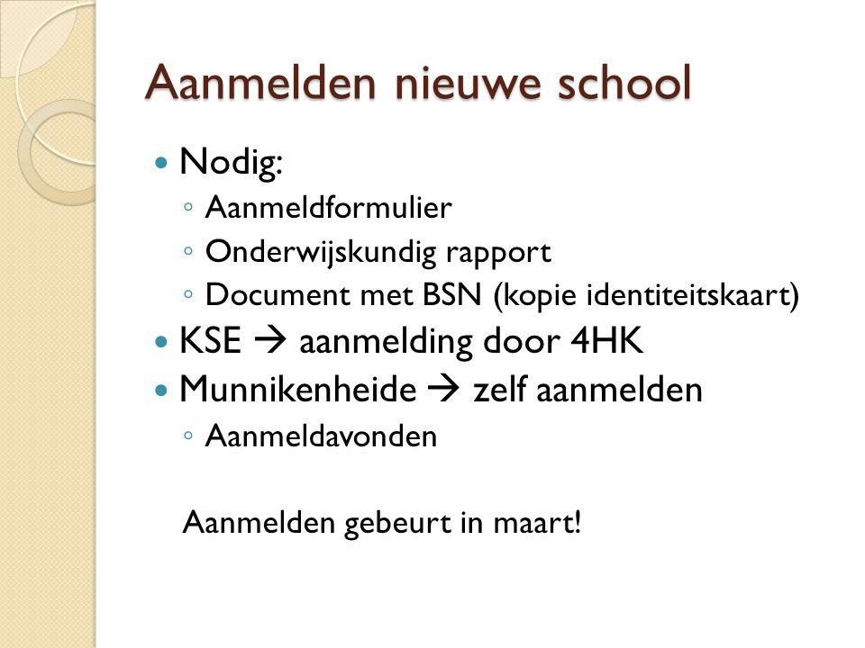 Aanmelden nieuwe school