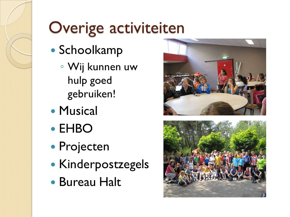 Overige activiteiten Schoolkamp Musical EHBO Projecten