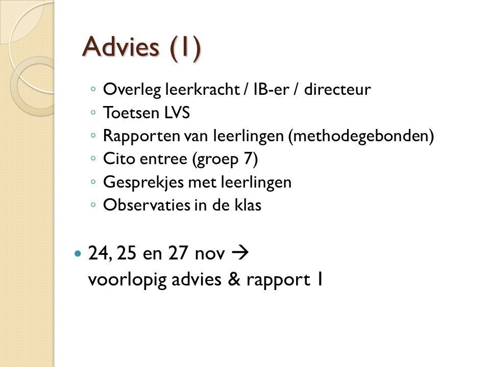 Advies (1) 24, 25 en 27 nov  voorlopig advies & rapport 1