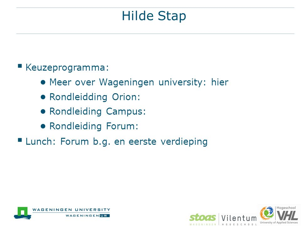 Hilde Stap Keuzeprogramma: Meer over Wageningen university: hier