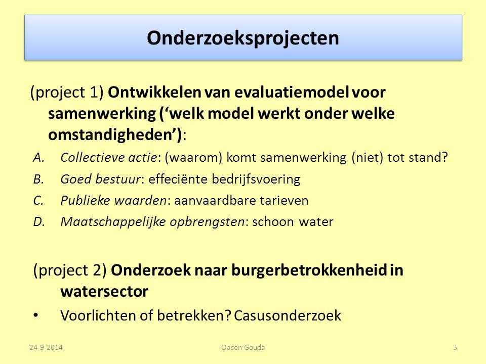 Onderzoeksprojecten (project 1) Ontwikkelen van evaluatiemodel voor samenwerking ('welk model werkt onder welke omstandigheden'):
