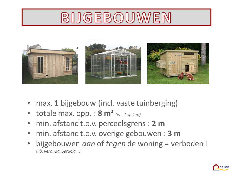 BIJGEBOUWEN max. 1 bijgebouw (incl. vaste tuinberging)