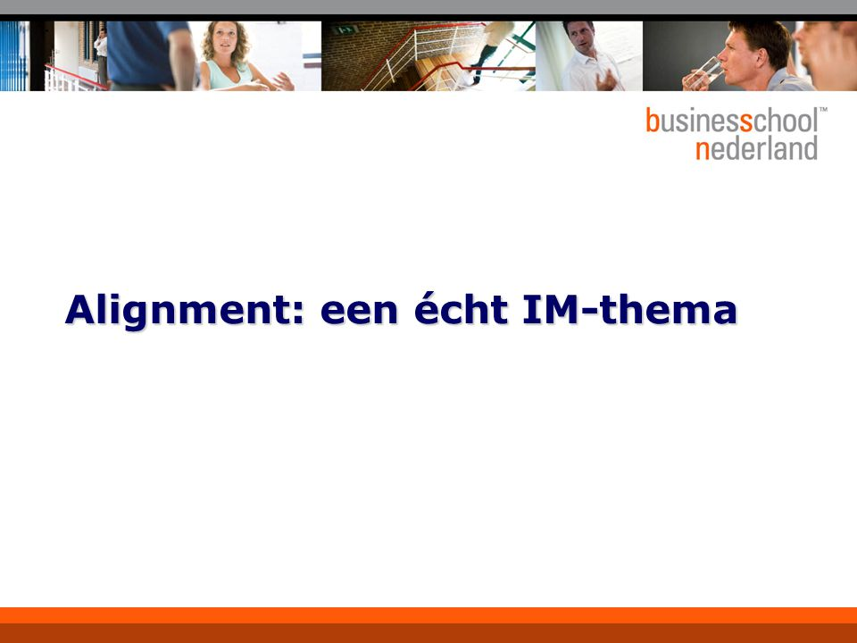 Alignment: een écht IM-thema