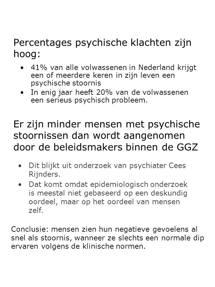 Percentages psychische klachten zijn hoog: