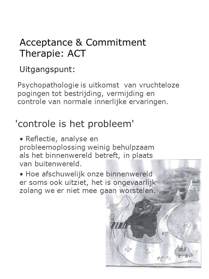 Acceptance & Commitment Therapie: ACT