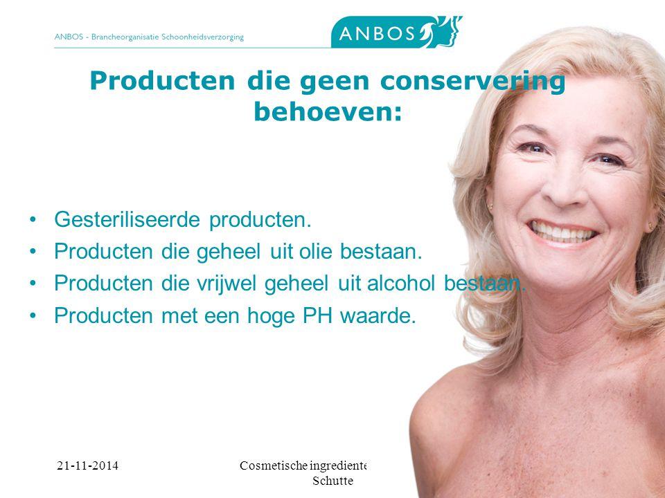 Producten die geen conservering behoeven: