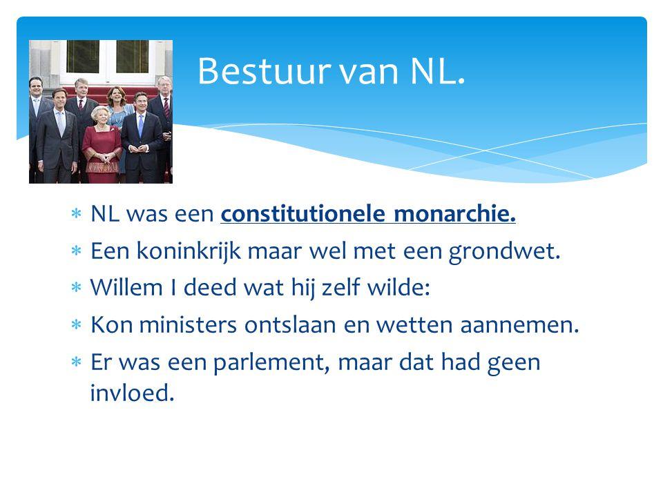 Bestuur van NL. NL was een constitutionele monarchie.