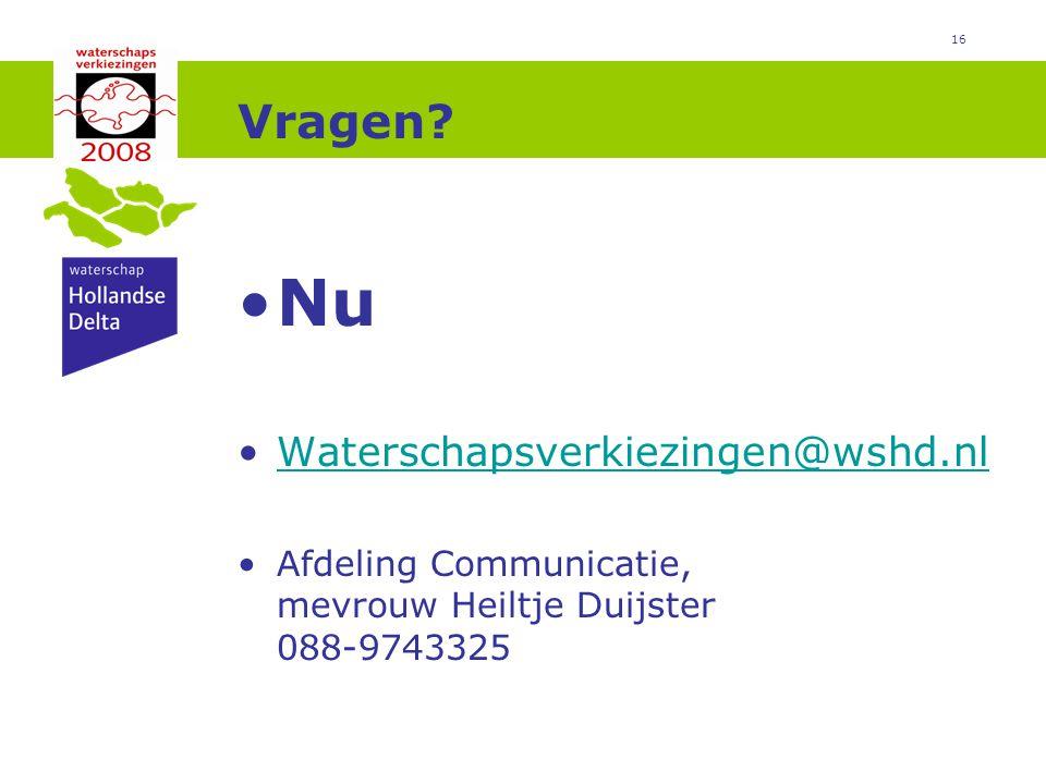 Nu Vragen Waterschapsverkiezingen@wshd.nl