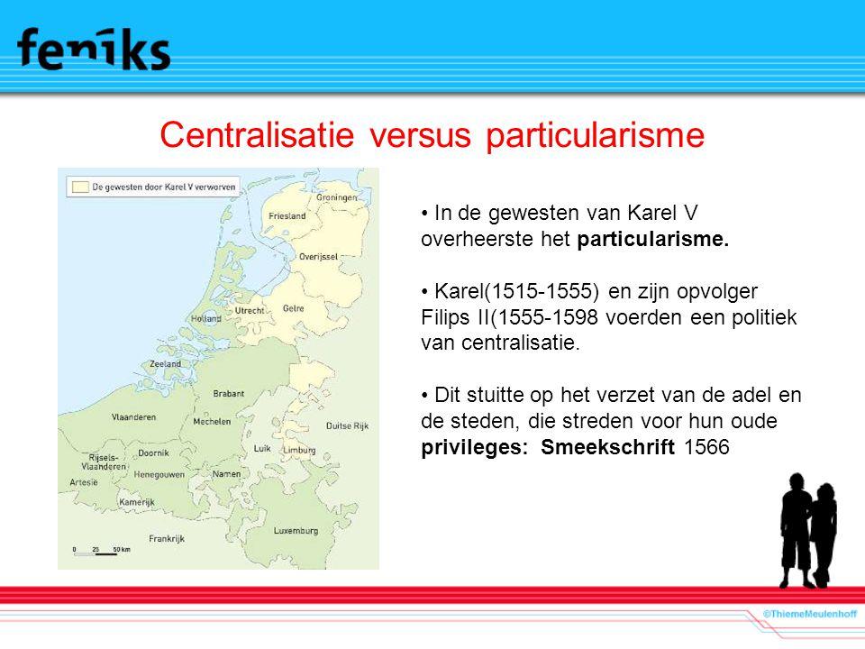 Centralisatie versus particularisme
