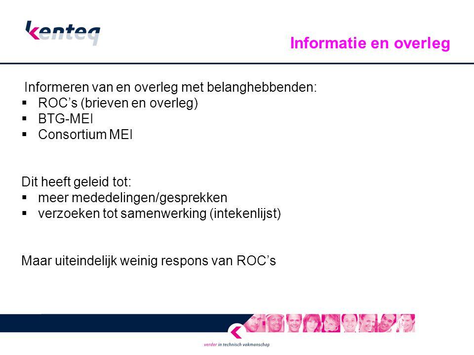 Informatie en overleg ROC's (brieven en overleg) BTG-MEI