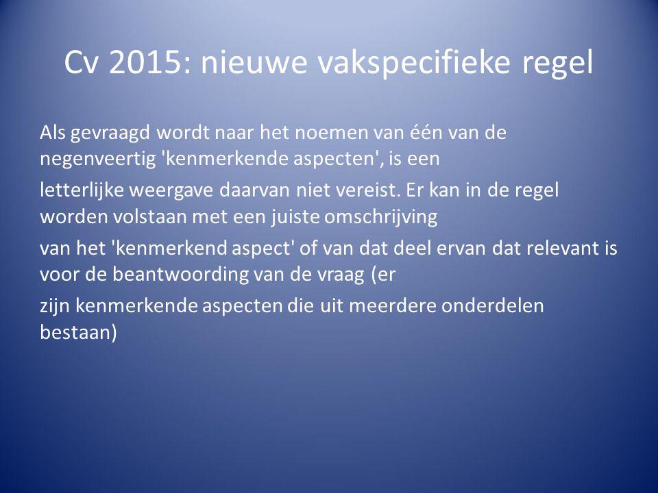 Cv 2015: nieuwe vakspecifieke regel