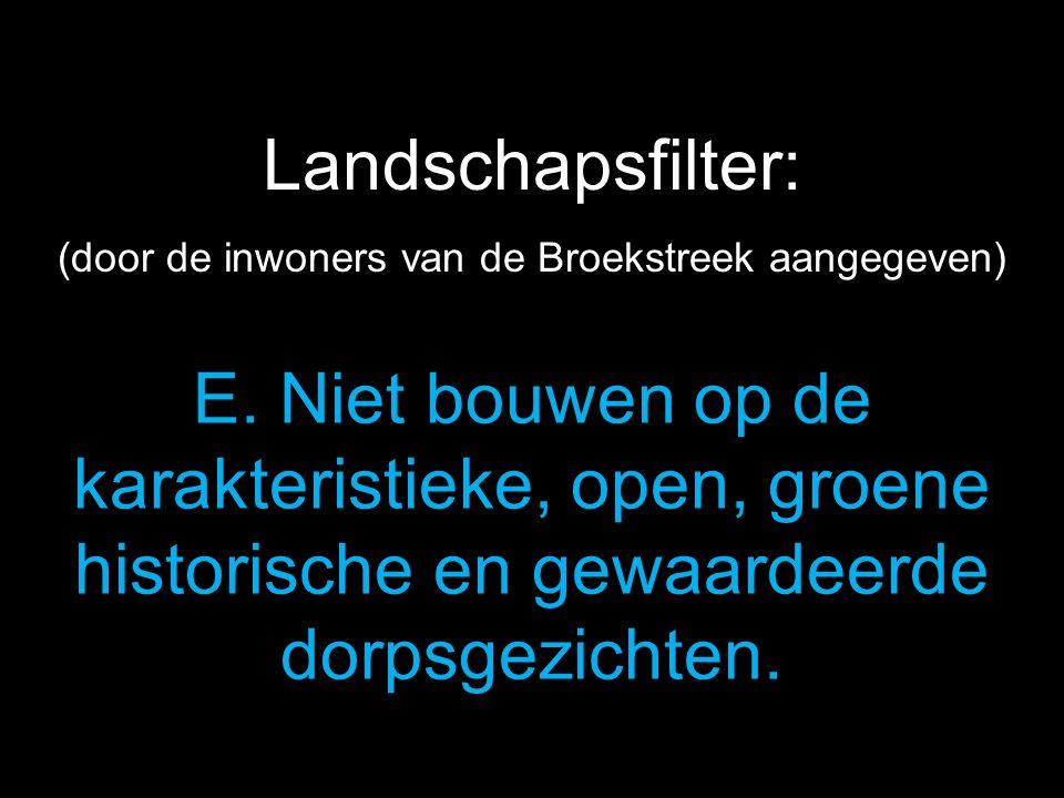 (door de inwoners van de Broekstreek aangegeven)