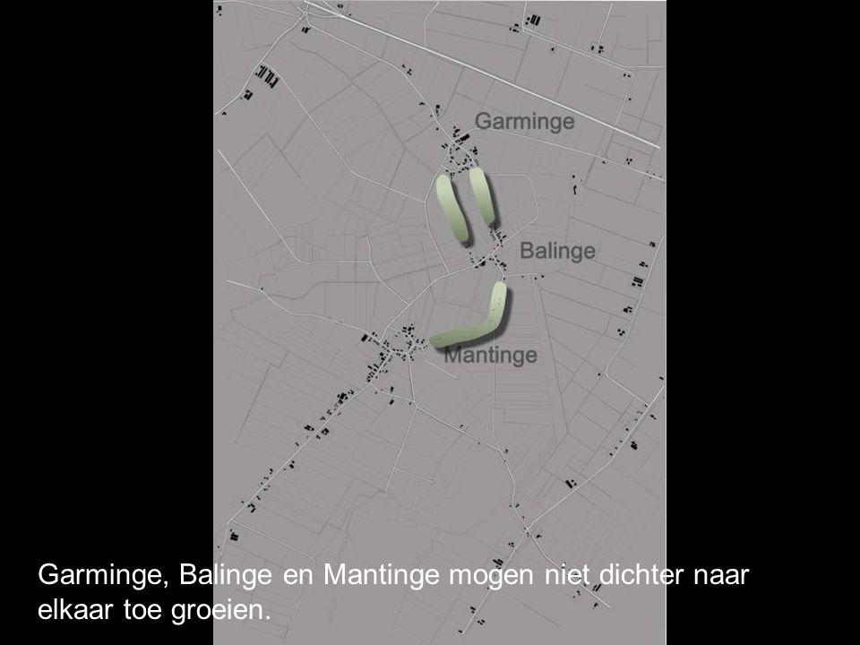 Garminge, Balinge en Mantinge mogen niet dichter naar elkaar toe groeien.