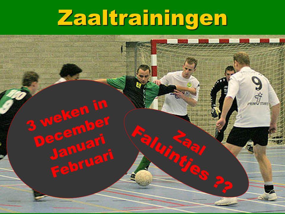 Zaaltrainingen 3 weken in December Januari Februari Faluintjes Zaal