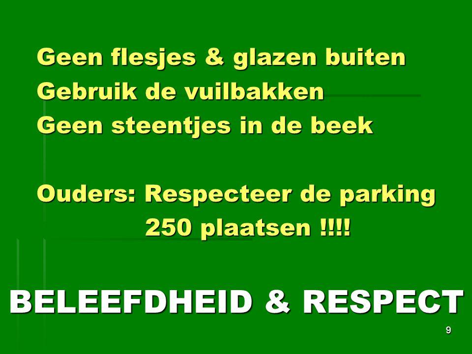 BELEEFDHEID & RESPECT Geen flesjes & glazen buiten