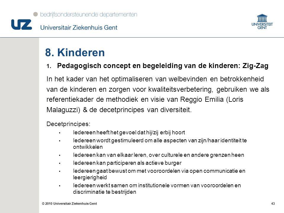 8. Kinderen Pedagogisch concept en begeleiding van de kinderen: Zig-Zag. In het kader van het optimaliseren van welbevinden en betrokkenheid.