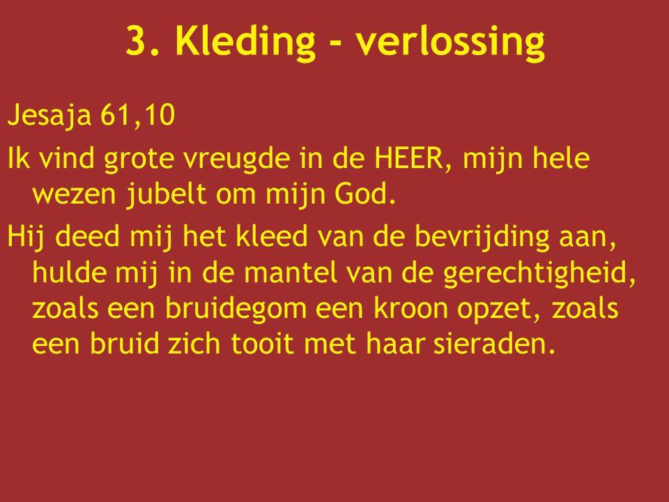 3. Kleding - verlossing Jesaja 61,10