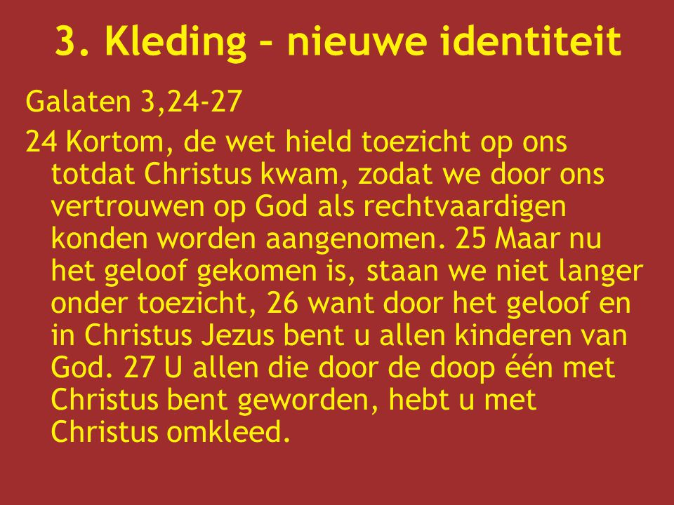 3. Kleding – nieuwe identiteit