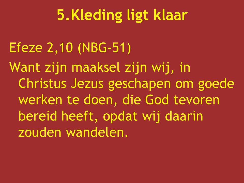 5.Kleding ligt klaar Efeze 2,10 (NBG-51)