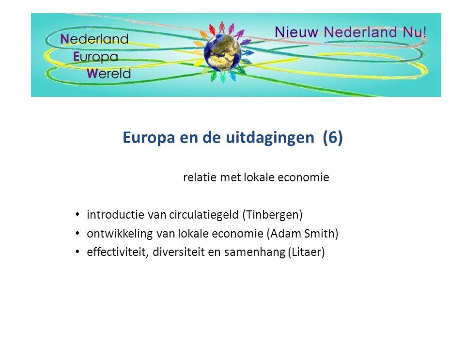 Europa en de uitdagingen (6)