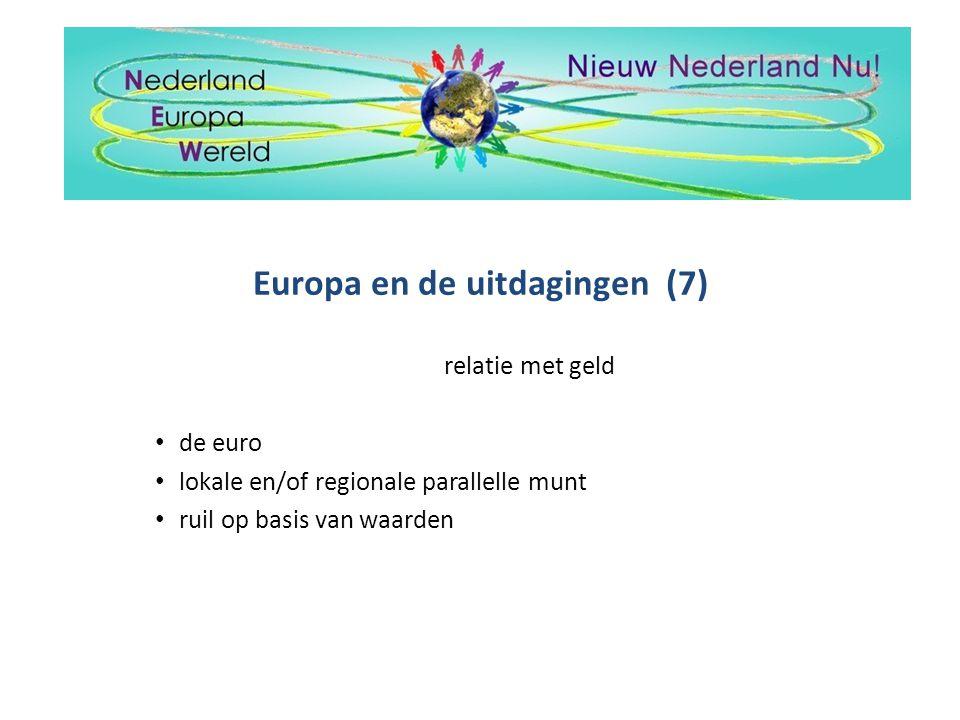 Europa en de uitdagingen (7)
