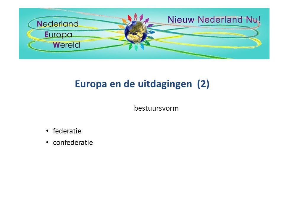 Europa en de uitdagingen (2)