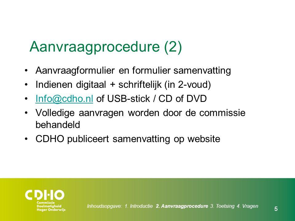 Aanvraagprocedure (2) Aanvraagformulier en formulier samenvatting