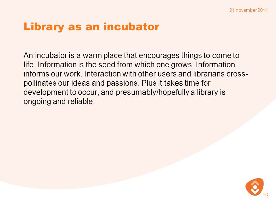 Library as an incubator