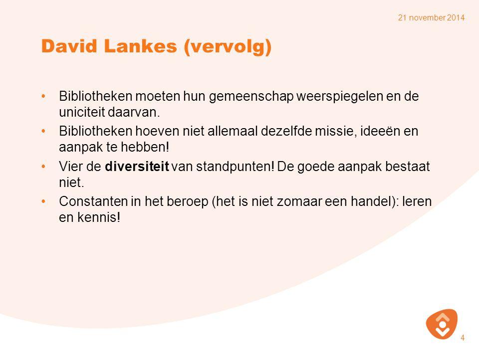 David Lankes (vervolg)
