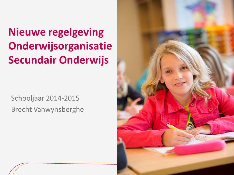 Nieuwe regelgeving Onderwijsorganisatie Secundair Onderwijs