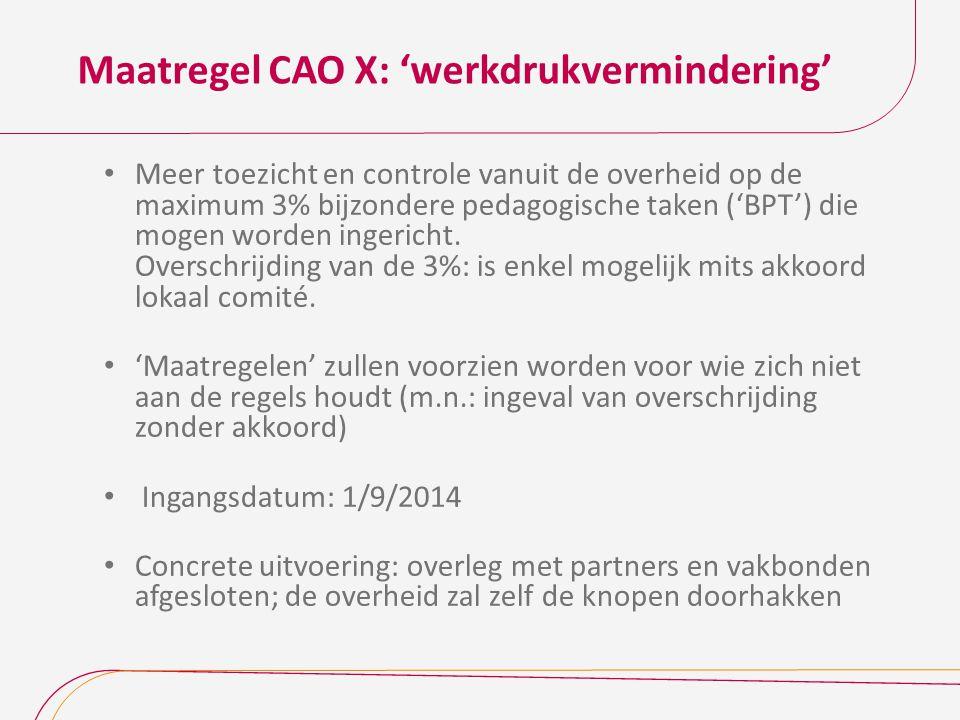 Maatregel CAO X: 'werkdrukvermindering'